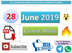 Current Affairs 28 June 2019 In Hindi+English Gk Question