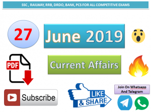 Current Affairs 27 June 2019 In Hindi+English Gk Question