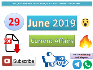Current Affairs 29 June 2019 In Hindi+English Gk Question