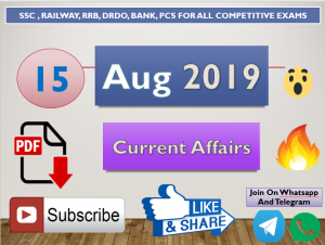 Current Affairs 15 August 2019 In Hindi+English Gk Question