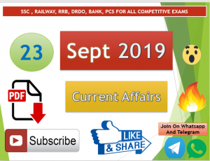 Current Affairs 23 September 2019 In Hindi+English Gk Question
