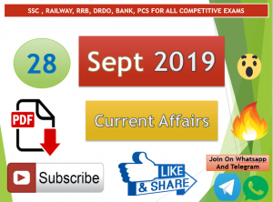 Current Affairs 28 September 2019 In Hindi+English Gk Question