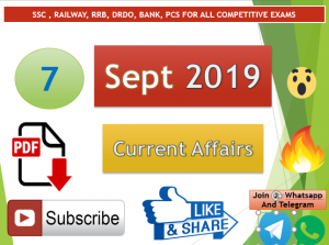 Current Affairs 7 September 2019 In Hindi+English Gk Question