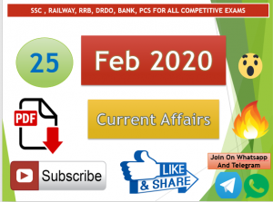 Current Affairs 25 February 2020 In Hindi+English Gk Question