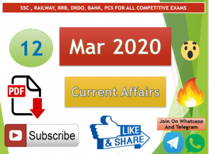 Current Affairs 12 March 2020 In Hindi+English Gk Question