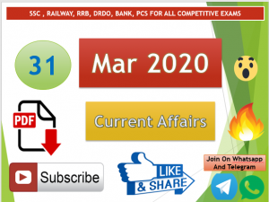 Current Affairs 31 March 2020 In Hindi+English Gk Question
