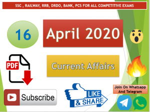 Current Affairs 16 April 2020 In Hindi+English Gk Question