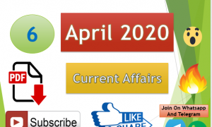 Current Affairs 6 April 2020 In Hindi+English Gk Question