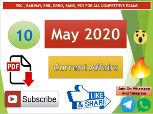 Current Affairs 10 May 2020 In Hindi+English Gk Question