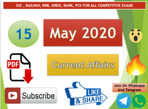 Current Affairs 15 May 2020 In Hindi+English Gk Question