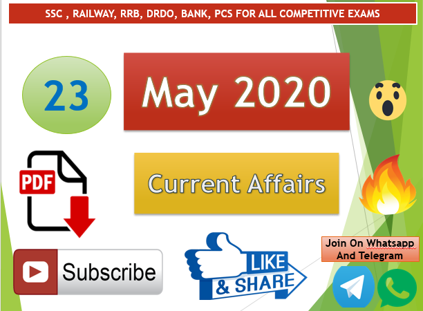 Current Affairs 23 May 2020 In Hindi+English Gk Question