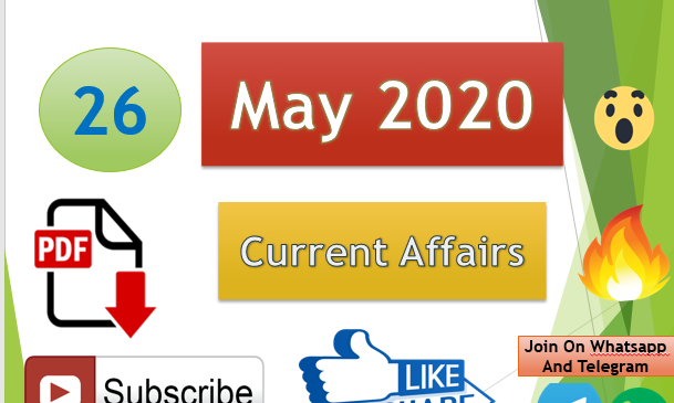 Current Affairs 26 May 2020 In Hindi+English Gk Question