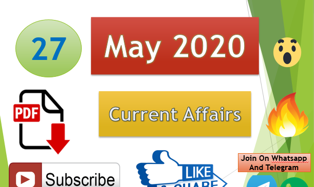 Current Affairs 27 May 2020 In Hindi+English Gk Question