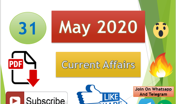 Current Affairs 31 May 2020 In Hindi+English Gk Question
