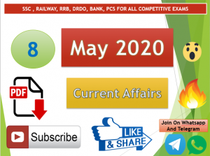 Current Affairs 8 May 2020 In Hindi+English Gk Question