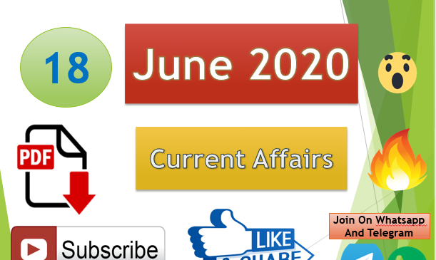 Current Affairs 18 June 2020 In Hindi+English Gk Question