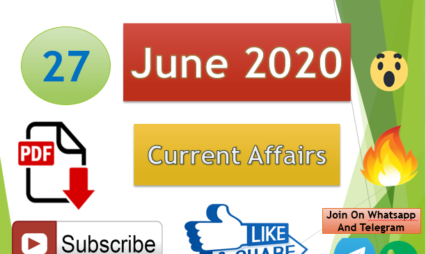 Current Affairs 27 June 2020 In Hindi+English Gk Question