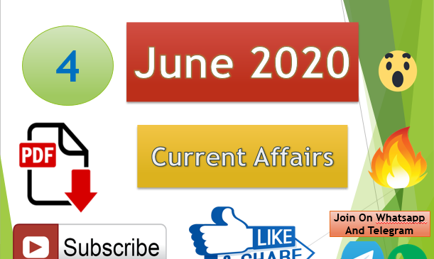 Current Affairs 4 June 2020 In Hindi+English Gk Question