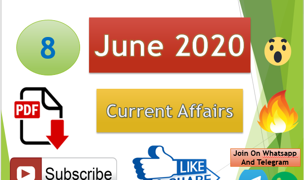 Current Affairs 8 June 2020 In Hindi+English Gk Question