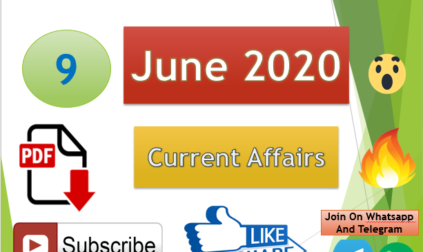 Current Affairs 9 June 2020 In Hindi+English Gk Question