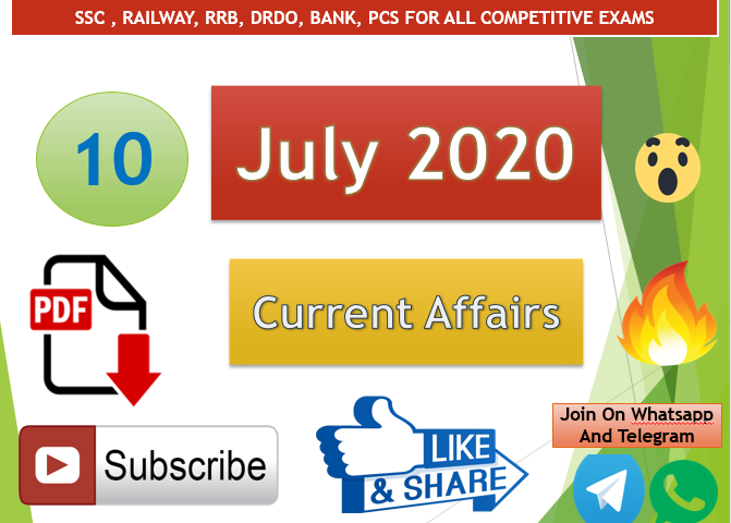 Current Affairs 10 July 2020 In Hindi+English Gk Question