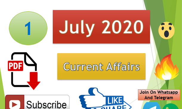 Current Affairs 1 July 2020 In Hindi+English Gk Question
