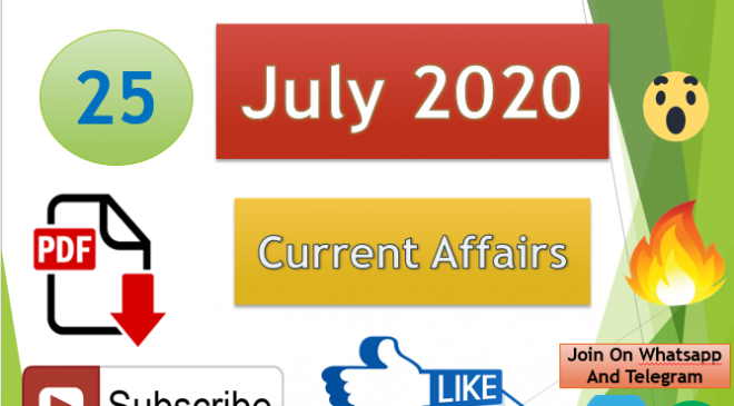 Current Affairs 25 July 2020 In Hindi+English Gk Question