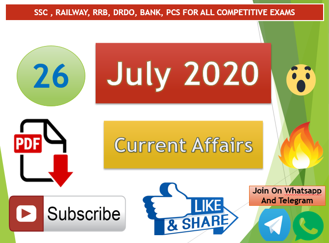 Current Affairs 26 July 2020 In Hindi+English Gk Question