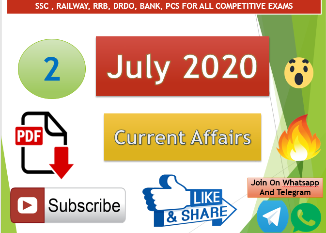 Current Affairs 2 July 2020 In Hindi+English Gk Question