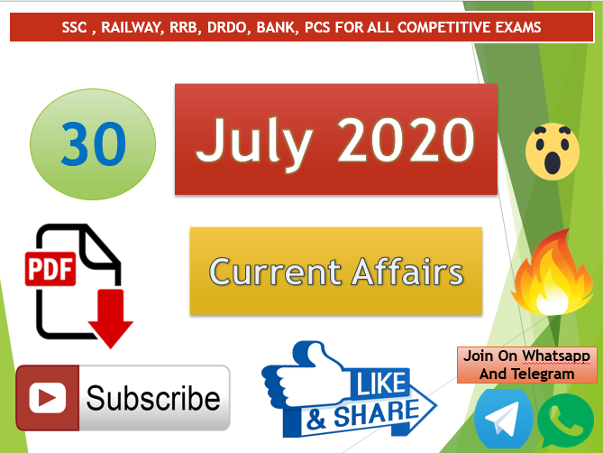 Current Affairs 30 July 2020 In Hindi+English Gk Question