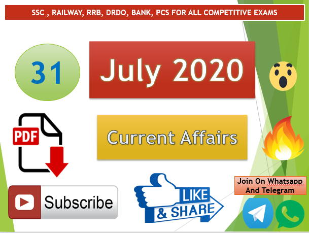 Current Affairs 31 July 2020 In Hindi+English Gk Question