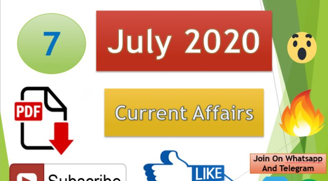 Current Affairs 7 July 2020 In Hindi+English Gk Question