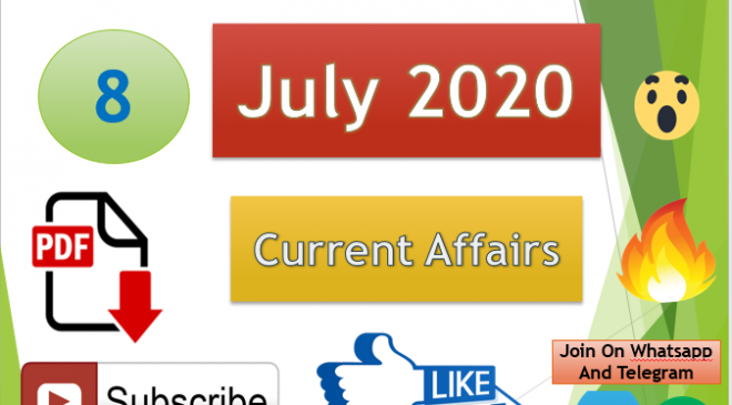 Current Affairs 8 July 2020 In Hindi+English Gk Question