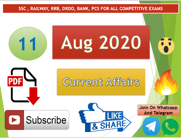 Current Affairs 11 Aug 2020 In Hindi+English Gk Question