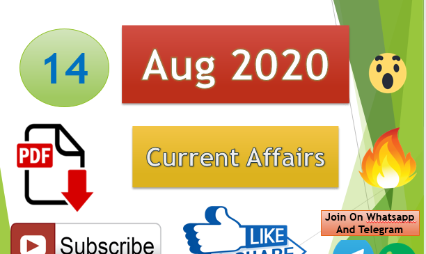 Current Affairs 14 Aug 2020 In Hindi+English Gk Question
