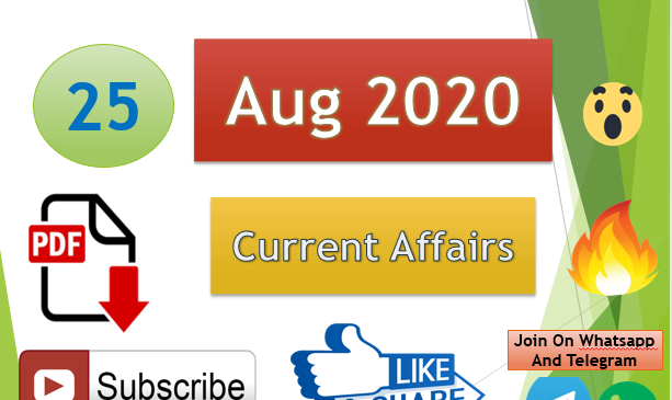 Current Affairs 25 Aug 2020 In Hindi+English Gk Question