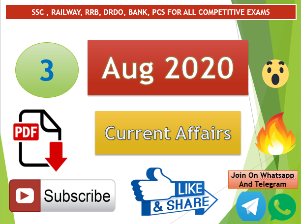 Current Affairs 3 Aug 2020 In Hindi+English Gk Question