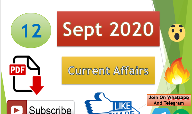 Current Affairs 12 Sept 2020 In Hindi+English Gk Question