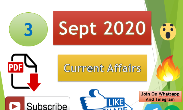 Current Affairs 3 Sept 2020 In Hindi+English Gk Question
