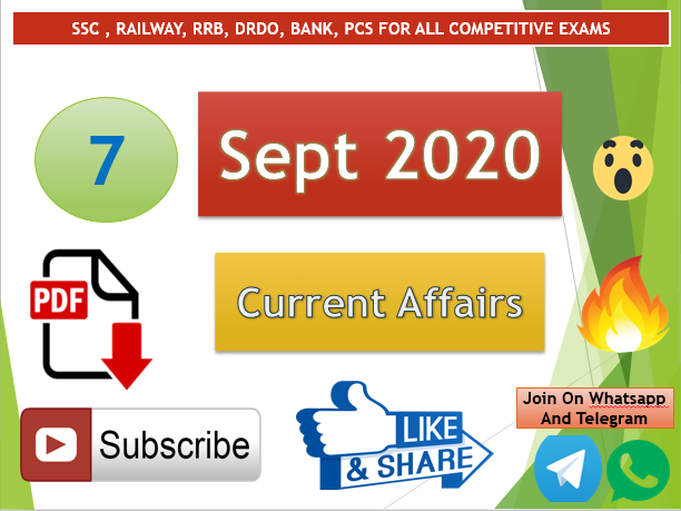 Current Affairs 7 Sept 2020 In Hindi+English Gk Question