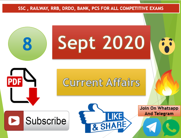 Current Affairs 8 Sept 2020 In Hindi+English Gk Question