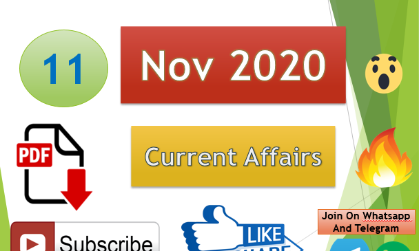 Current Affairs 11 Nov 2020 In Hindi+English Gk Question