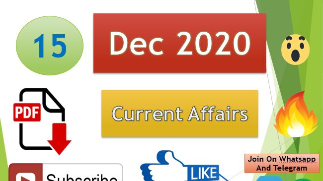 Current Affairs 15 Dec 2020 In Hindi+English Gk Question