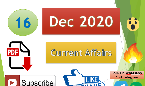 Current Affairs 16 Dec 2020 In Hindi+English Gk Question