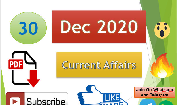 Current Affairs 30 Dec 2020 In Hindi+English Gk Question