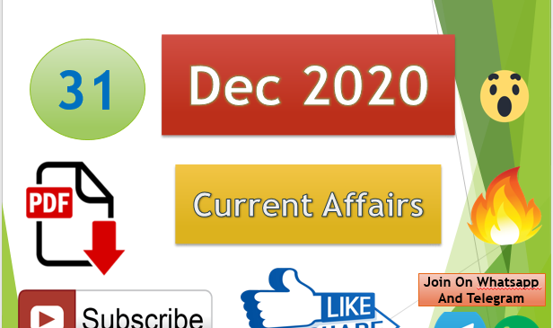 Current Affairs 31 Dec 2020 In Hindi+English Gk Question