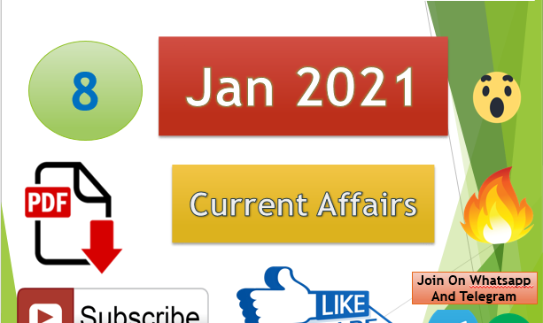 Current Affairs 8 Jan 2021 In Hindi+English Gk Question